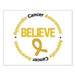 Appendix Cancer Believe Small Poster