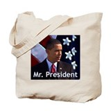 Mr. President Tote Bag