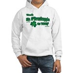 St Patrick's Day t-shirt, Mr Hooded Sweatshirt
