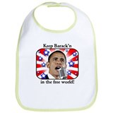 Keep Barack'n In The Free World Bib