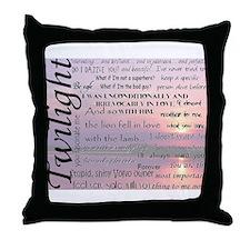 Twilight Quotes Throw Pillow