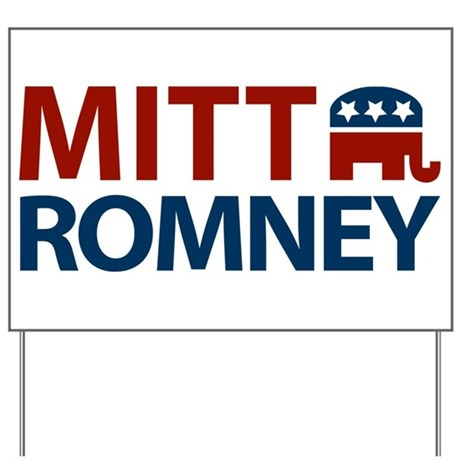 Mitt Romney GOP Yard Sign