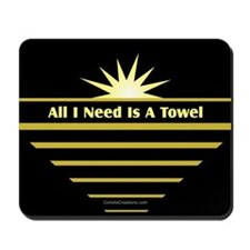 Need Towel - Mousepad