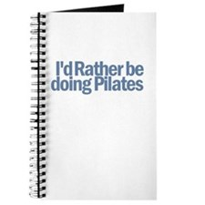 I'd Rather be doing Pilates Journal