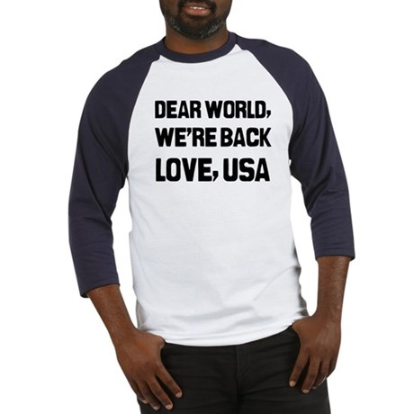 Dear World We're Back Baseball Jersey