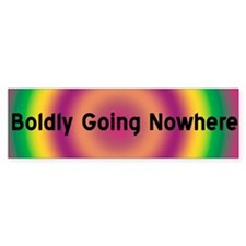 BOLDLY GOING NOWHERE Bumper Sticker (10 pk)