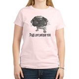 Pugs Are People Too T-Shirt