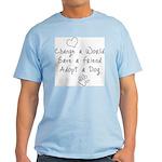 Save a Friend Light T-Shirt
