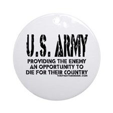 U.S. ARMY Providing Enemy Ornament (Round)