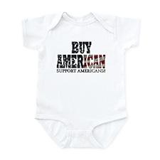 Buy American!! Support Americ Infant Bodysuit