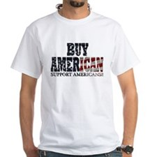 Buy American!! Support Americ Shirt