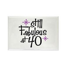 Still Fabulous at 40 Rectangle Magnet