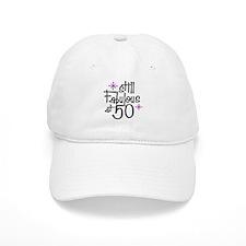 Still Fabulous at 50 Baseball Cap