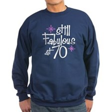 Still Fabulous at 70 Sweatshirt