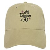 Still Fabulous at 70 Baseball Cap