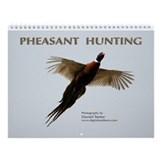 Pheasant Hunting Wall Calendar