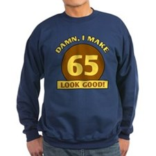 65th Birthday Gag Gift Sweatshirt