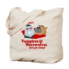 Why can't Vampires and Werewolves get along? Tote