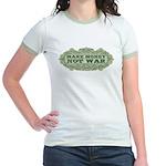 Make Money, Not War Jr. Ringer T-Shirt
