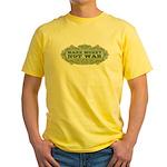Make Money, Not War Yellow T-Shirt