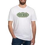 Make Money, Not War Fitted T-Shirt