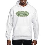 Make Money, Not War Hooded Sweatshirt