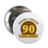 "90th Birthday Gag Gift 2.25"" Button (100 pack)"