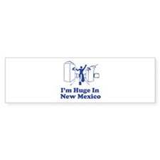 I'm Huge in New Mexico Bumper Sticker (10 pk)