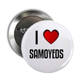 "I LOVE SAMOYEDS 2.25"" Button (100 pack)"