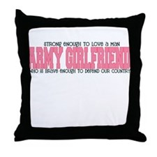 Strong Enough [Army Girlfrien Throw Pillow