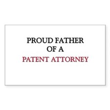 Proud Father Of A PATENT ATTORNEY Decal