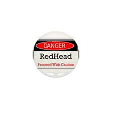 Danger! Red Head! Mini Button