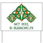 Get Reel In Dunmore Yard Sign