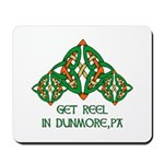 Get Reel In Dunmore Mousepad