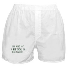 Big deal in Baltimore Boxer Shorts
