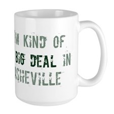 Big deal in Asheville Mug