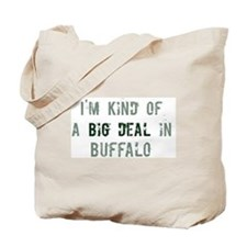 Big deal in Buffalo Tote Bag