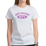 Most Awesome Wife Women's T-Shirt