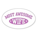 Most Awesome Wife Oval Sticker