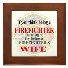 Firefighters Wife Framed Tile