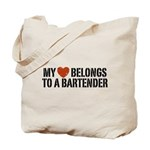 My Heart Belongs to a Bartender Tote Bag