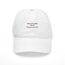Proud Father Of An OCEANOLOGIST Cap