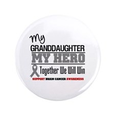 "BrainCancerHero Granddaughter 3.5"" Button"