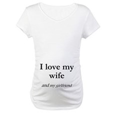 Wife/my girlfriend Shirt