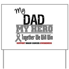 BrainCancerHero Dad Yard Sign