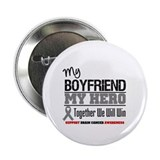 "BrainCancerHero Boyfriend 2.25"" Button"