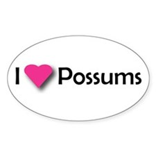 I LUV POSSUMS Oval Decal