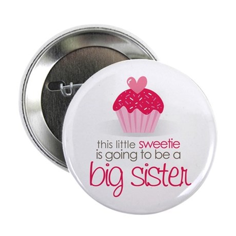 sweetie big sister shirt 2.25&amp;quot; Button