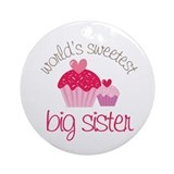 world's sweetest big sister Ornament (Round)