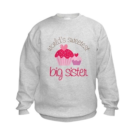 world's sweetest big sister Kids Sweatshirt